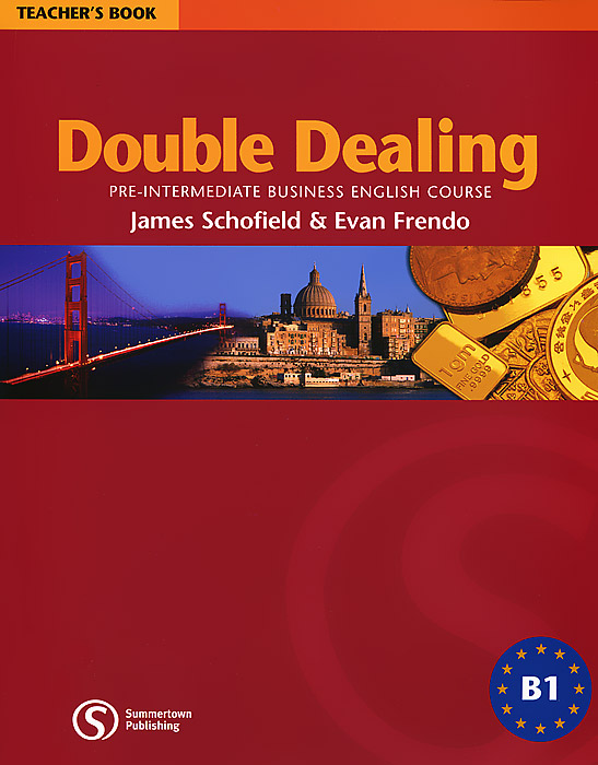 Double Dealing: Pre-Intermediate Business English Course Teacher's Book cambridge english business benchmark upper intermediate business vantage student s book