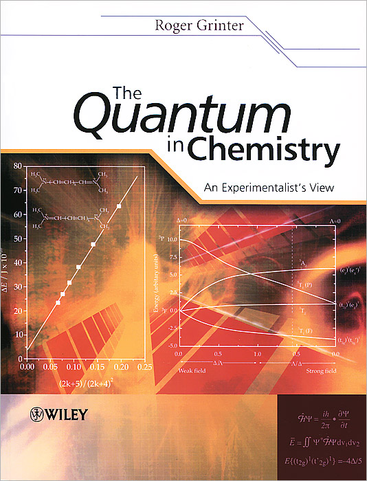 The Quantum in Chemistry: An Experimentalist's View quantum field theory and the standard model