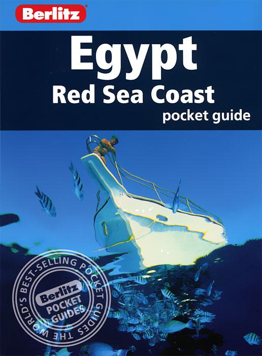 Egypt: Red Sea Coast: Berlitz Pocket Guide berlitz kuala lumpur pocket guide