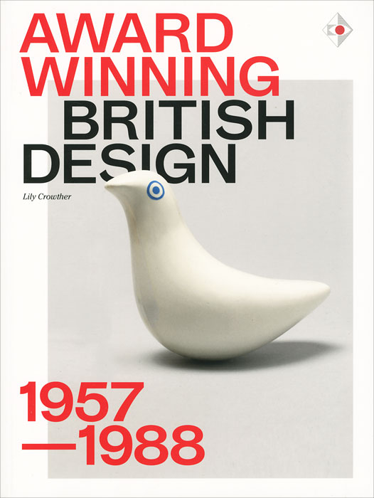 Award Winning British Design: 1957-1988 krystel castillo villar supply chain network design including the cost of quality