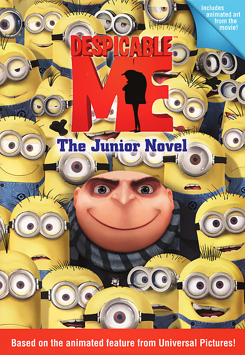 Despicable Me: The Junior Novel despicable me the junior novel