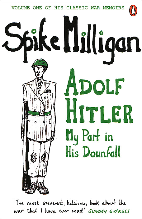 Adolf Hitler: My Part in His Downfall hitler s private library the books that shaped his life