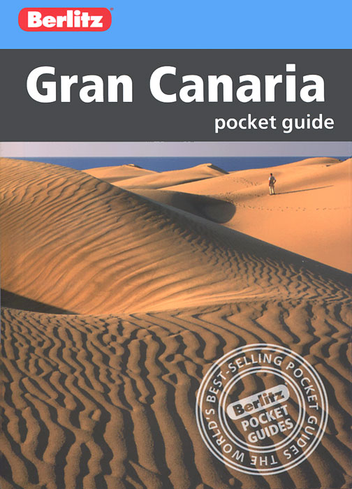 Gran Canaria: Berlitz Pocket Guide how to stay sane