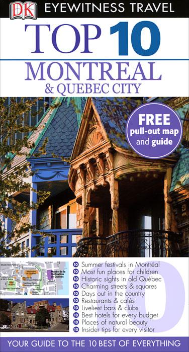 Montreal & Quebec City: Top 10