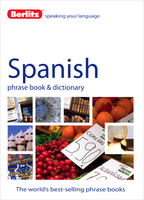 Berlitz: Spanish Phrase Book and Dictionary russian phrase book