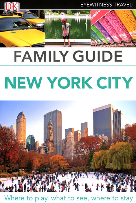 New York City: Family Guide the international family guide to us university admissions