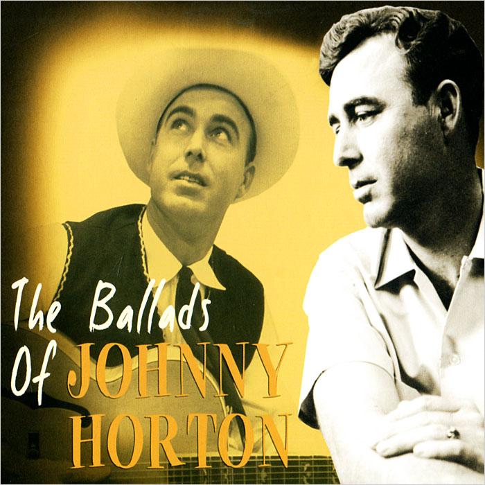 Джонни Хортон Johnny Horton. The Ballads Of Johnny Horton тир проекционный johnny the skull джонни черепок с 1 бластером