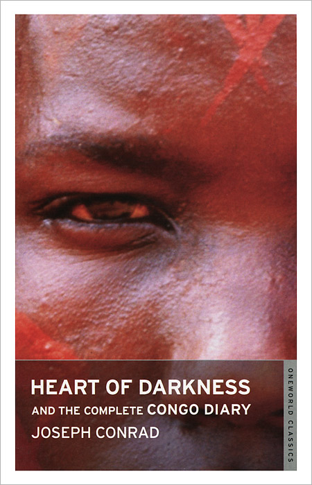 Heart of Darkness and the Complete Congo Diary a darkness at sethanon