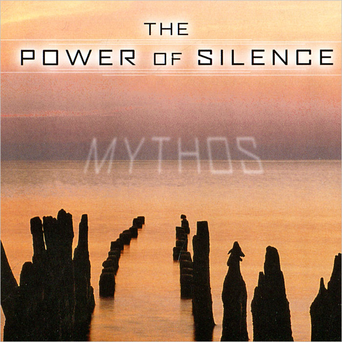 Mythos.The Power Of Silence