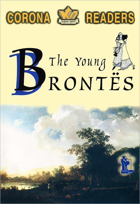 The Young Bronte / Молодые Бронте shakespeare w the merchant of venice книга для чтения