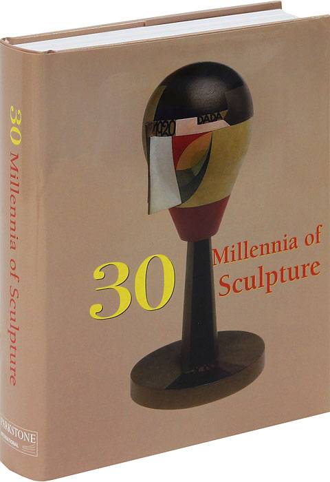 30 Millennia of Sculpture