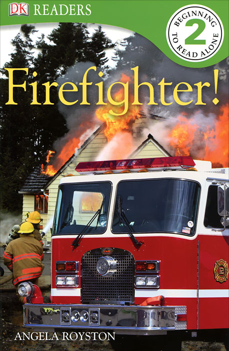 Fire Fighter! dk readers l1 a day at greenhill farm