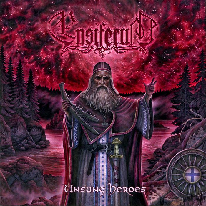 Ensiferum.  Unsung Heroes Spinefarm Records,ООО