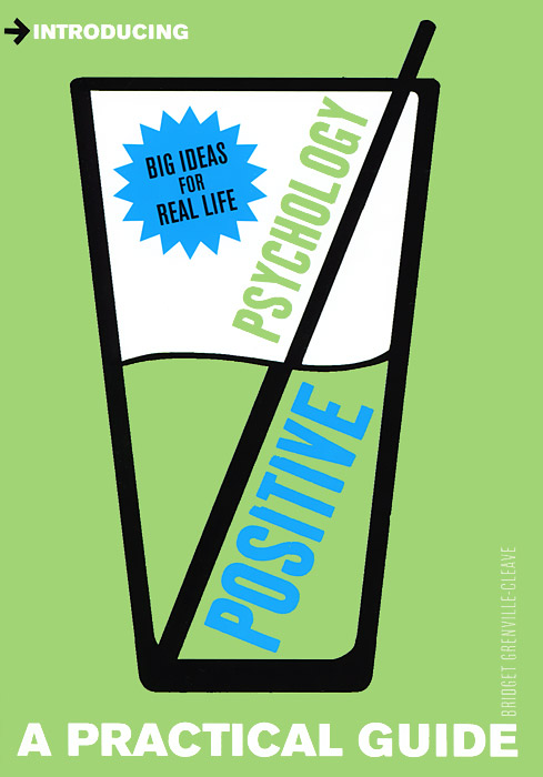 Positive Psychology: A Practical Guide dana s dunn a short guide to writing about psychology