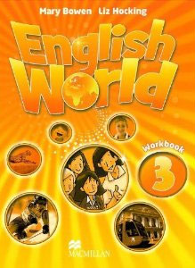 English World 3: Workbook hocking liz wren wendy bowen mary english world 8 workbook pack