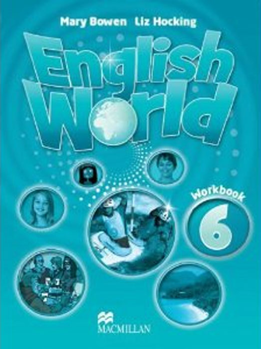 English World 6: Workbook workbook 6 класс oksana karpiuk