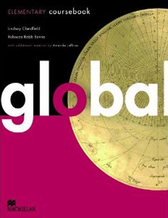 Global Elementary: Coursebook global advanced coursebook