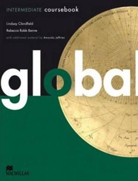 Global Intermediate: Coursebook global advanced coursebook