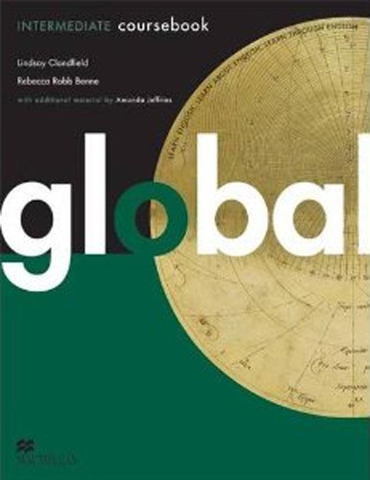 Global Intermediate: Coursebook with eWorkbook Pack global advanced coursebook