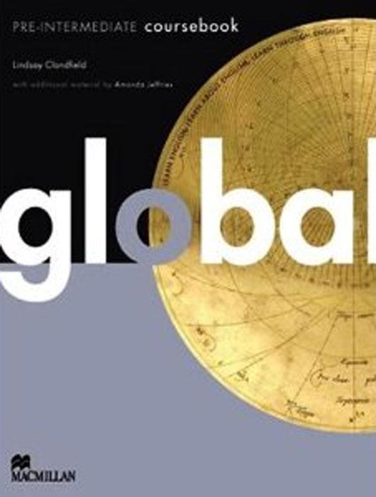 Global Pre-intermediate: Coursebook global advanced coursebook