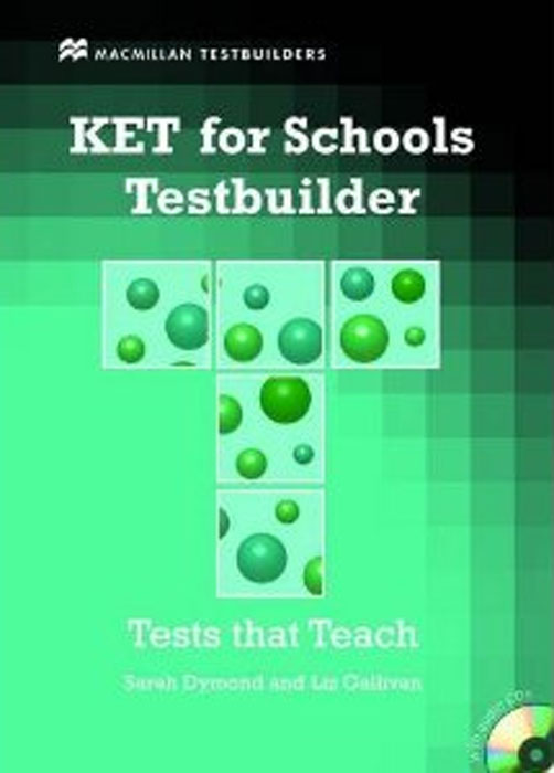 KET for Schools Testbuilder (+ 2 CD-ROM) ket for schools practice tests student s book учебник