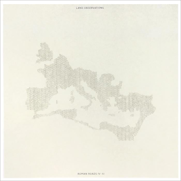 Land Observations. Roman Roads IV-XI (LP)