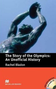 The Story of the Olympics: An Unofficial History: Pre-Intermediate Level ready for fce upper intermediate teacher s book