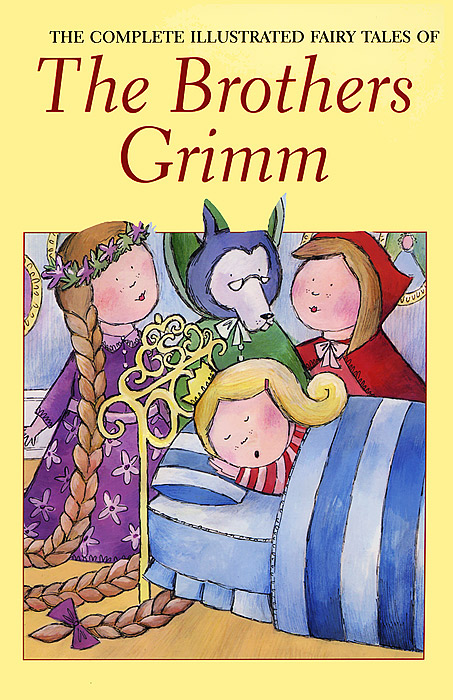 Brothers Grimm: The Complete Fairy Tales brothers grimm hansel