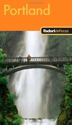 Fodor's In Focus Portland, 2nd Edition рюкзак portland