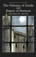 Prisoner of Zenda and Rupert of Hentzau the prisoner of zenda
