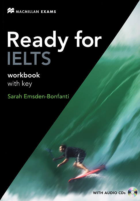 Ready for IELTS: Workbook with Key (+ 2 CD) reading for ielts 4 5 6 0 student s book with answer key