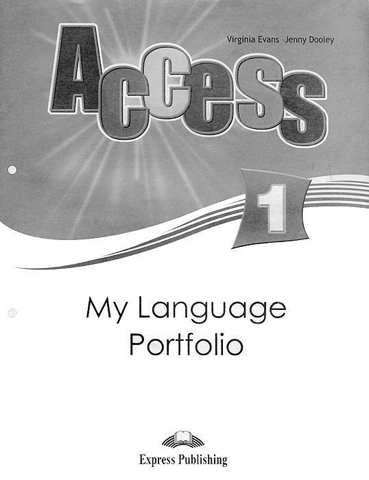 Virginia Evans, Jenny Dooley Access 1: My Language Portfolio dooley j evans v fairyland 2 my junior language portfolio языковой портфель