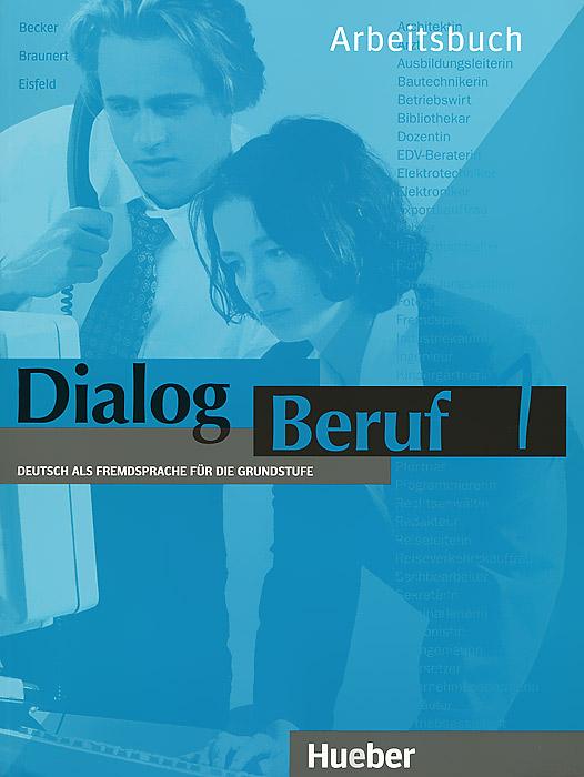 Dialog Beruf 1: Deut...