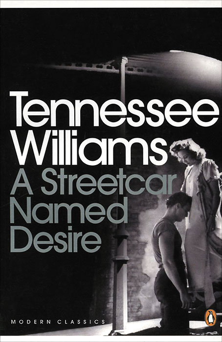 A Streetcar Named Desire kindness kindness world you need a change of mind