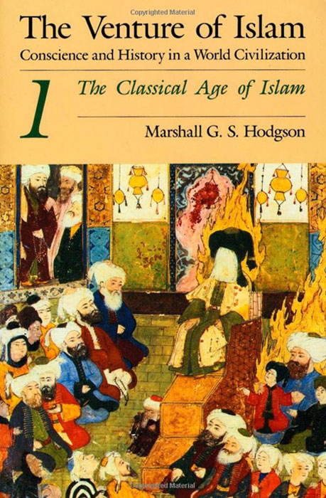 The Venture of Islam, Volume 1: The Classical Age of Islam venture to the interior