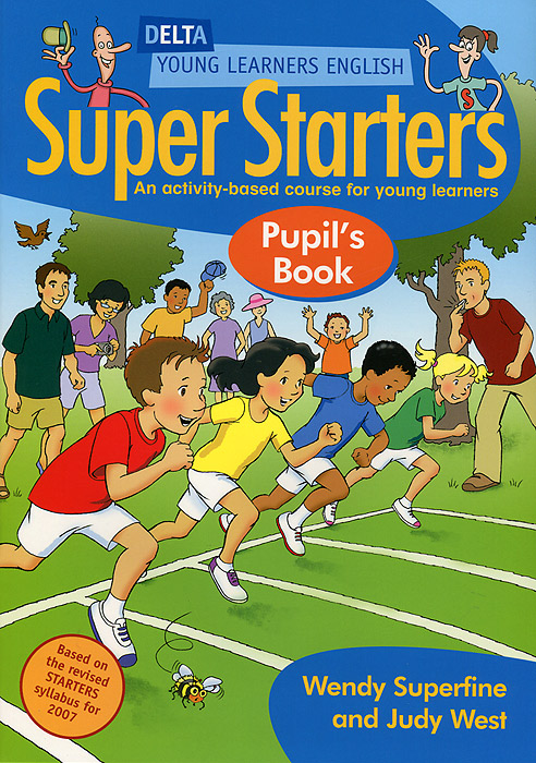 Super Starters Pupil's Book: An Activity-Based Course for Young Learners shubhini saraf a k srivastava and gyanendra singh niosome based delivery of an antitubercular drug