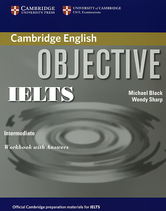 Objective IELTS: Intermediate: Workbook with Answers ready for ielts workbook with answers 2cd