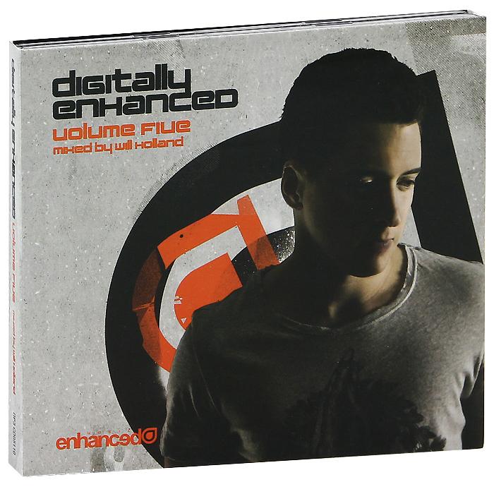 Will Holland. Digitaly Enhanced. Volume Five (2 CD)