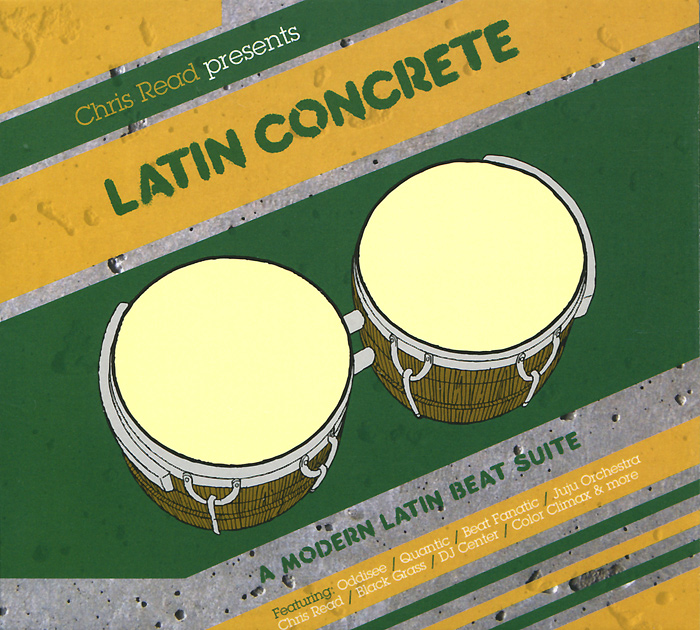 Chris Read Presents Latin Concrete. A Modern Latin Beat Suite Mixed reading latin