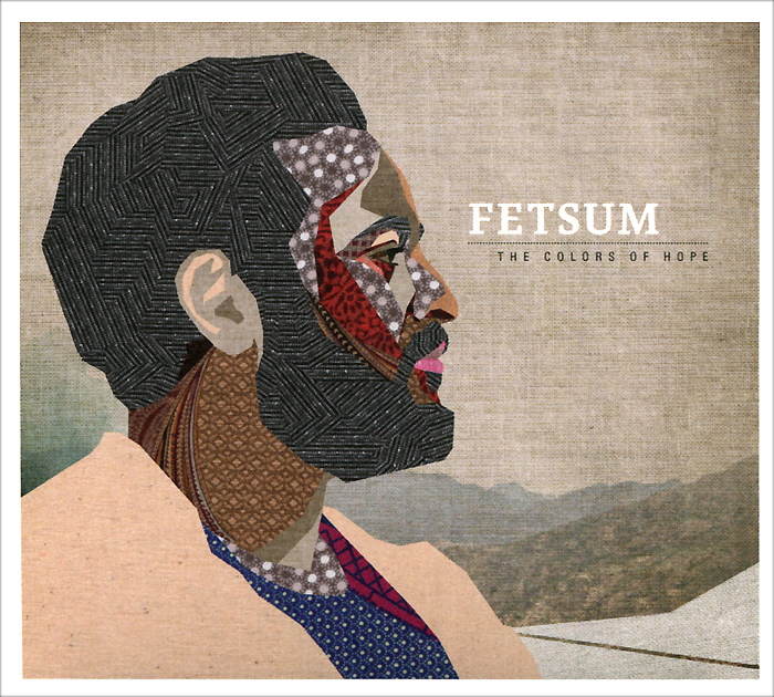 Fetsum. The Colors Of Hope