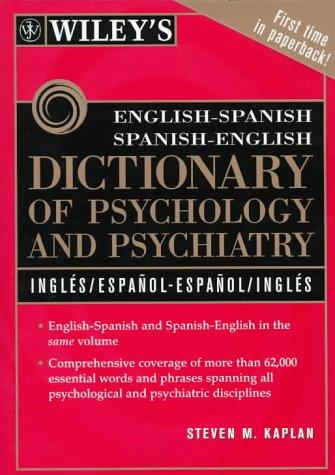 Wiley's English–Spanish Spanish–English Dictionary of Psychology and Psychiatry english dictionary