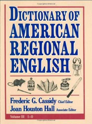 Dictionary of American Regional English V 3 english dictionary