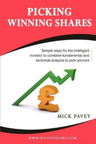 Picking Winning Shares: Simple Ways for the Intelligent Investor to Combine Fundamental and Technical Analysis to Pick Winners mccann c thirteen ways of looking
