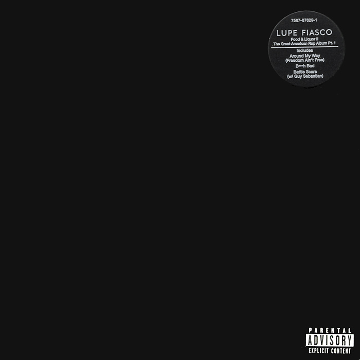 Лупэ Фиаско Lupe Fiasco. Food & Liquor II: The Great American Rap