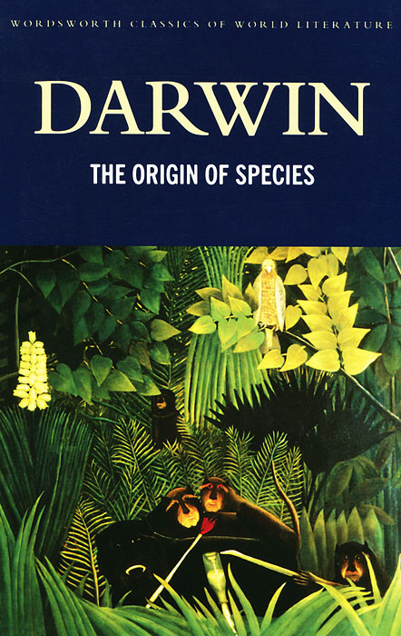 The Origin of Species чарльз дарвин on the origin of species by means of natural selection