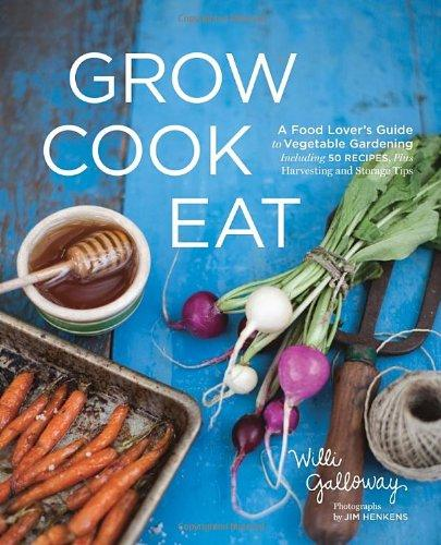 Grow Cook Eat: A Food Lover's Guide to Vegetable Gardening, Including 50 Recipes, Plus Harvesting and Storage Tips food security measurement guide