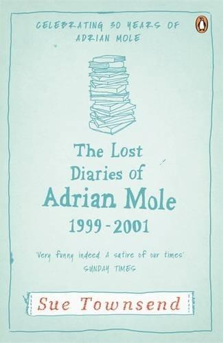 The Lost Diaries of Adrian Mole, 1999-2001 (Adrian Mole 7) lost ink lo019ewgvb72