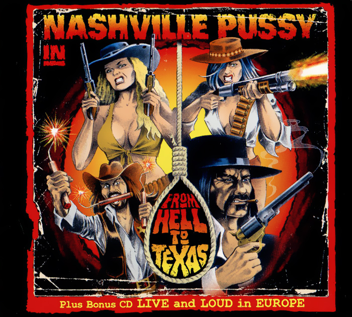 Nashville Pussy Nashville Pussy. From Hell To Texas / Live And Loud In Europe (2CD) gothic vampires from hell
