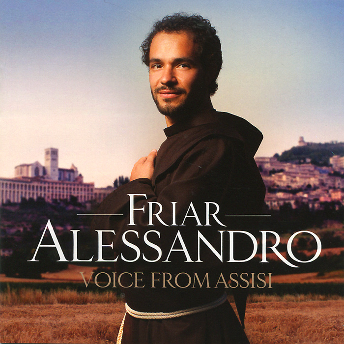 Friar Alessandro. Voice From Assisi