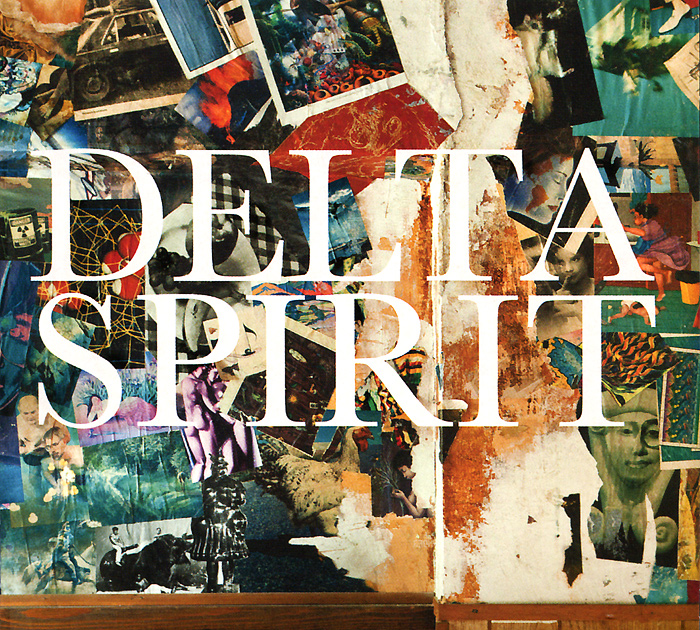 Delta Spirit Delta Spirit. Delta Spirit